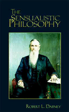 The Sensualistic Philosophy by R. L. Dabney