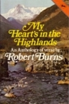 My Heart's in the Highlands by Robert Burns