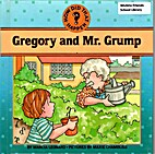 Gregory and Mr. Grump (How Did That Happen…
