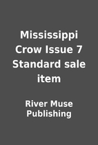 Mississippi Crow Issue 7 Standard sale item…
