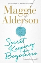Secret keeping for beginners by Maggie…