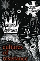 Cultures of Resistance by Red Rachael