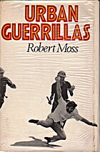 Urban Guerrillas by Robert Moss