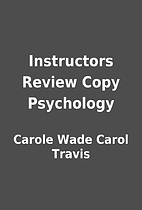 Instructors Review Copy Psychology by Carole…