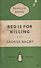 Red is for Killing by George Bagby