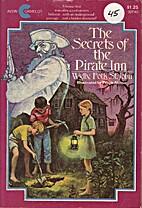 The Secrets of Pirate Inn by Wylly Folk St.…