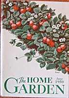 The Home Garden Volume 15 Number 06 1950…