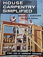 House Carpentry Simplified by Nelson Lincoln…