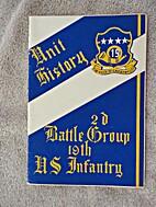 Unit History, 2d Battle Group, 19th U.S.…