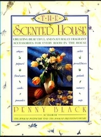 The Scented House: Creating Beautiful and…