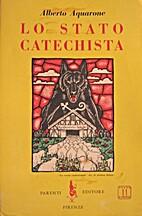 Lo stato catechista by Alberto Aquarone