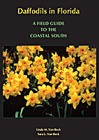 DAFFODILS IN FLORIDA: A Field Guide to the…