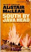 South by Java Head by Alistair MacLean