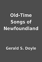 Old-Time Songs of Newfoundland by Gerald S.…