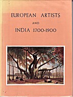 European Artists and India, 1700-1900 by…