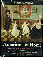Americans at home: from the Colonists to the…