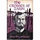 The Crosses at Zarin by Jean Bell Mosley
