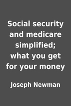 Social security and medicare simplified;…