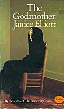 The Godmother by Janice Elliott