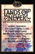 Lands of Never: Anthology of Modern Fantasy…