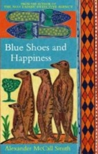 Blue Shoes and Happiness by Alexander McCall…
