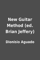 New Guitar Method (ed. Brian Jeffery) by…