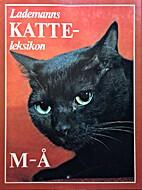 Lademanns katteleksikon M- Å by Inge…