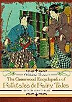 Greenwood Encyclopedia of Folktales and…