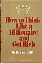 How to think like a millionaire and get rich…