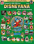 Tomart's 6th Edition Disneyana Guide to Pin…