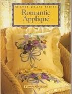 Romantic Applique (Milner Craft Series) by…