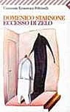 Eccesso di zelo by Domenico Starnone