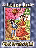 Sweet Pastimes of Damodara: Children's Story…