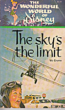 The sky's the limit: From the Walt…