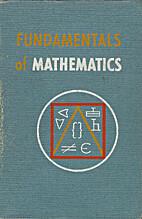 Fundamentals of mathematics by Edwin I.…