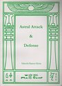 Astral Attack & Defense - Marcelo Ramos Motta