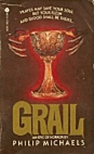 Grail by Philip Michaels