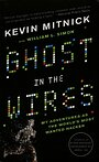Ghost in the Wires by Kevin D Mitnick