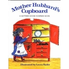 Mother Hubbard's Cupboard: A Mother Goose…