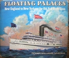 Floating palaces; New England to New York on…