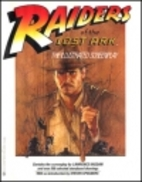 Raiders of the Lost Ark: The Illustrated…