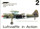 Luftwaffe in Action - Aircraft No. Two by…