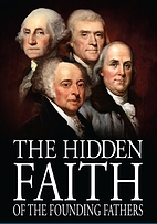 Hidden Faith of the Founding Fathers by…