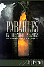 Parables in the Night Seasons by Joy Parrott