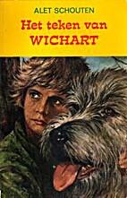 Het teken van Wichart by Alet Schouten