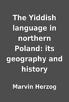 The Yiddish language in northern Poland: its…