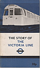 The Story of the Victoria Line by John R Day