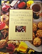 Brownies, Shortbreads and Toll House…