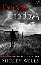 Deadly Shadows by Shirley Wells