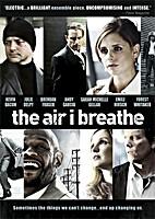 The Air I Breathe [2007 film] by Jieho Lee